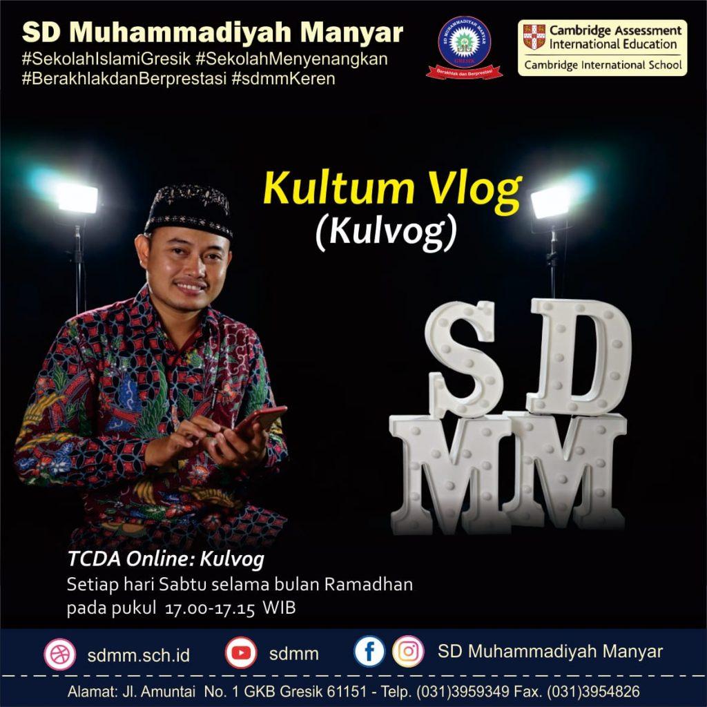 Kulvlog alias kultum sambil nge-vlog akan disajikan guru-guru SD Muhammadiyah Manyar (SDMM) Gresik saat Ramadhan.