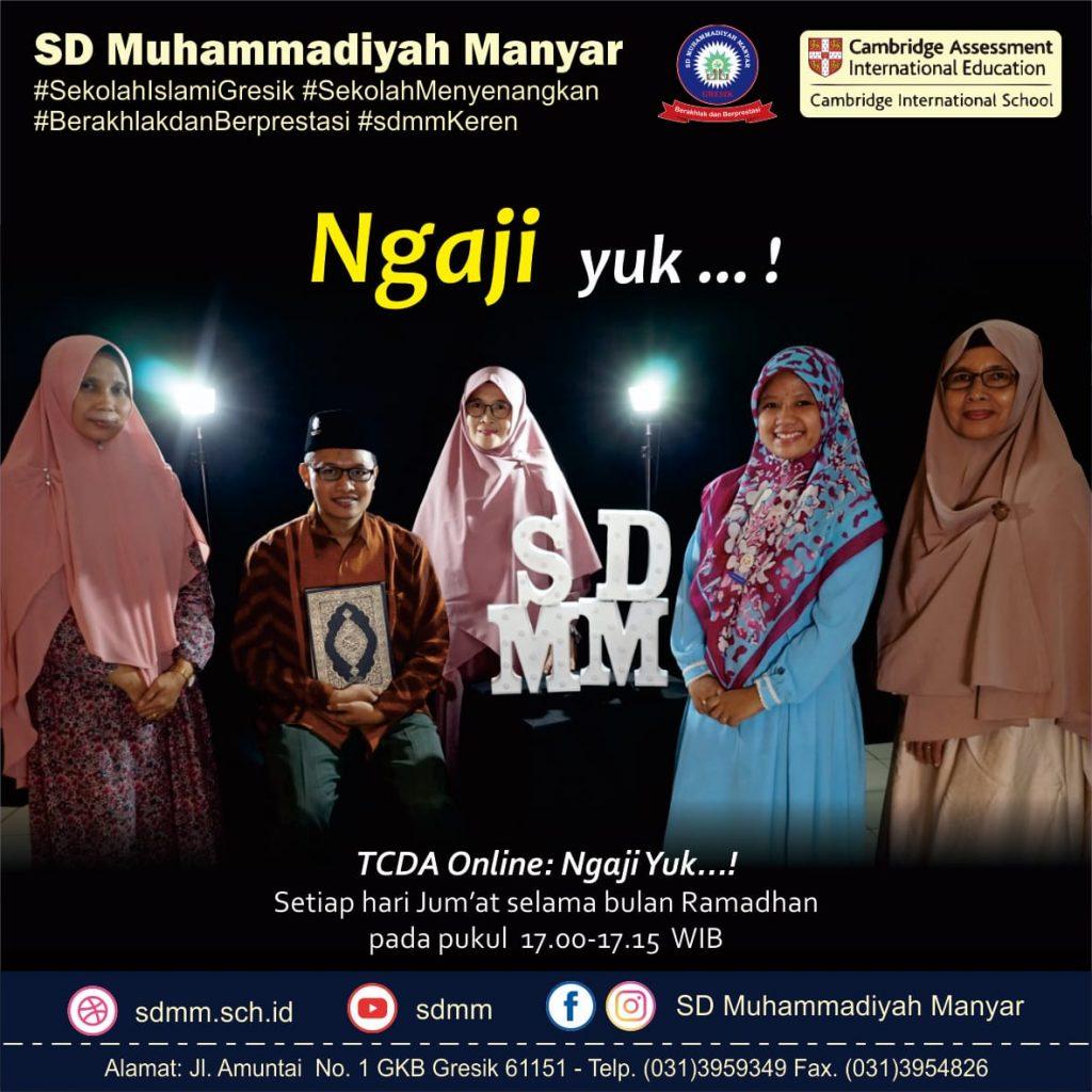 "Belajar Tajdied Online bersama SD Muhammadiyah Manyar (SDMM) Gresik akan digelar saat Ramadhan. Kegiatan bernama 'Ngaji, yuk!"" ini diinisiasi Tim al-Quran Learning (QL) SDMM."