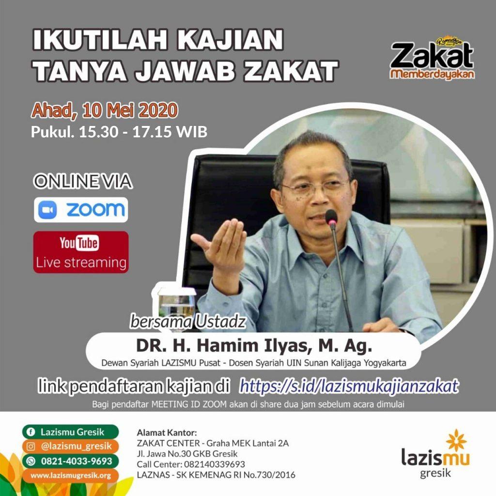 Kajian Zakat secara online digelar Lazismu Gresik. Kajian tersebut akan diselenggarakan Ahad (10/5/20) pukul 15.30-17.15 WIB.
